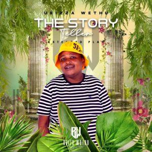 uBizza Wethu - The Story Teller EP
