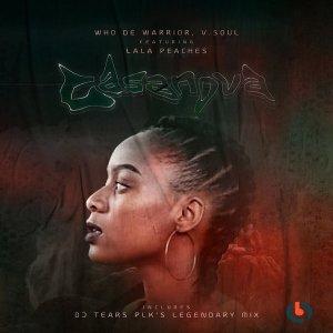 Who De Warrior, Lala Peaches - Casanova (DJ Tears Plk Legendary Mix)
