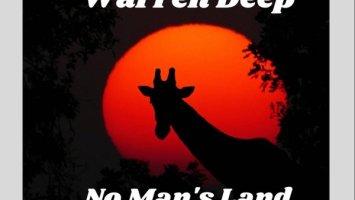 Warren Deep - No Man's Land (Original Mix)