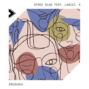Atmos Blaq, Laniii. K - Ebusuku (Original Mix)