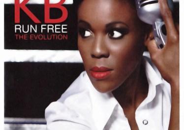 KB Mamosadi - Run Free: The Evolution (Album 2011)