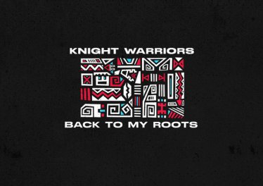 Knight Warriors - Back To My Roots (Original Mix)