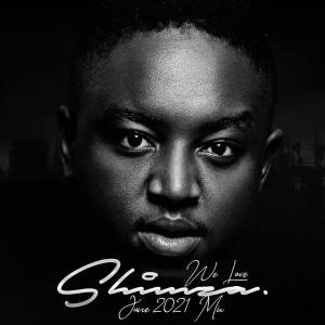 Shimza - We Love Shimza (June Mix 2021)