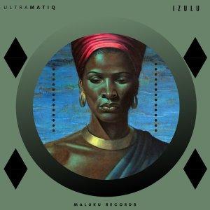 UltraMatiq - Izulu (Original Mix)