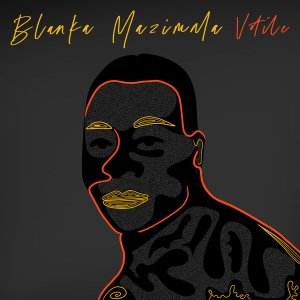 Blanka Mazimela - Votile EP
