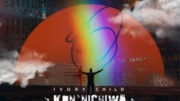 Ivory Child - Kon'nichiwa