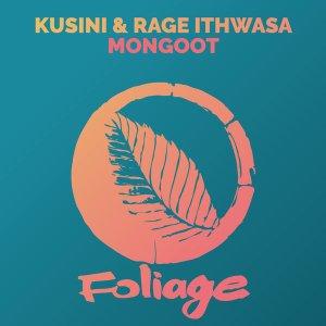 Kusini & Rage Ithwasa - Mongoot