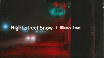 Blizzard Beats - Night Street Snow