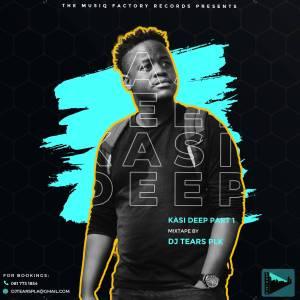 DJ Tears PLK - KasiDeep Part.1