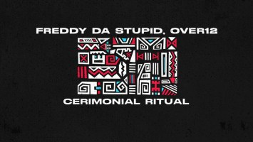 Freddy da Stupid & Over12 - Cerimonial Ritual (Original Mix)