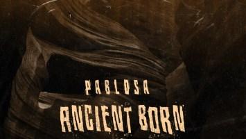 PabloSA - Ancient Reborn EP