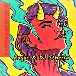 Roque & Dj Stherra - Walking with the Devil (Original Mix)