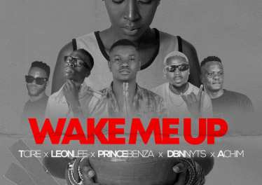 Tcire, Achim, Prince Benza, Leon Lee & Dbn Nyts - Wake Me Up