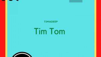 TimAdeep - Tim Tom EP