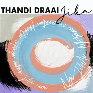 Thandi Draai - Jika (DJ Clock Remix)