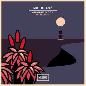Mr. Blasé - Anangu Moon (feat. Boskasie)