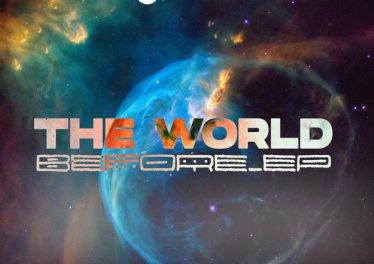 DJ Msoja SA - The World Before EP