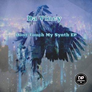3gk8j6tgrf Da Vincy - Dont Touch My Synth EP
