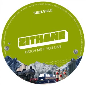 4fgefwdaS Zithane - Catch Me If You Can EP