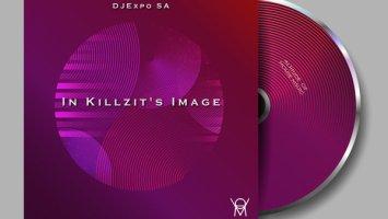 DJExpo SA - In Killzit's Image EP