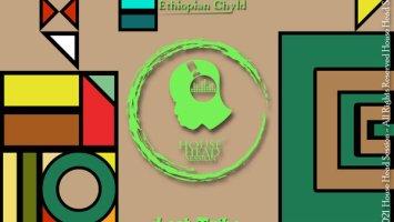 Ethiopian Chyld - Lost Tribe (Original Mix)