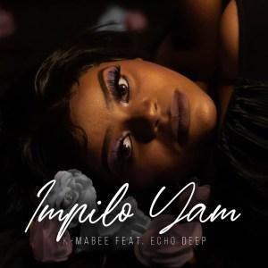 K Mabee - Impilo Yam (feat. Echo Deep)