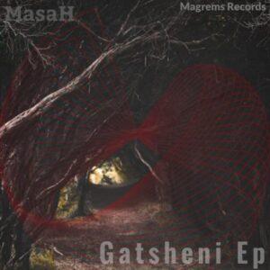 Masah - Gatsheni EP