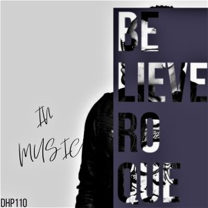 Roque - Believe in Music EP