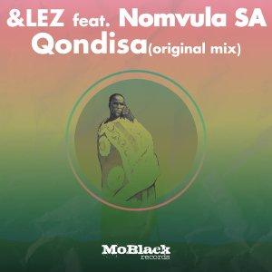 fghjythgrf &lez - Qondisa (feat. Nomvula SA)
