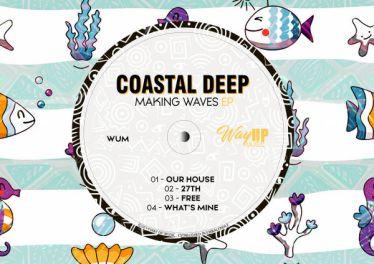 Coastal Deep - Making Waves EP