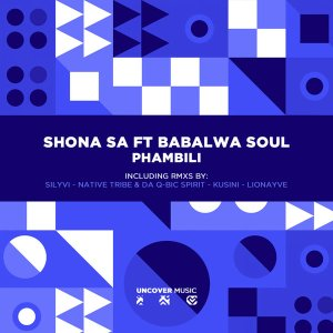 vbuynbt2 Shona SA & Babalwa Soul - Phambili (Remixes)