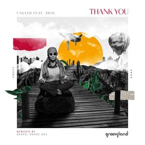 UnCle B feat. Shay - Thank You EP