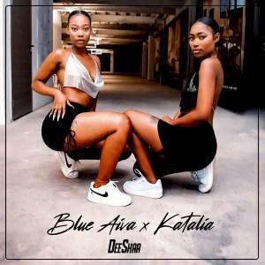 Blue Aiva & Katalia - Deeshaa (feat. Major League Djz & Mellow & sleezy)