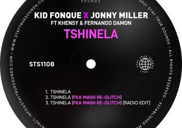 Kid Fonque & Jonny Miller - Tshinela (Fka Mash Re-Glitch)