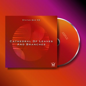 Status Quo SA - Cathedral Of Leaves And Branches (Original Mix)