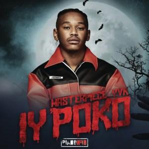 Masterpiece YVK - Iy'poko (feat. Tyler ICU, Young Stunna & MDU aka TRP)