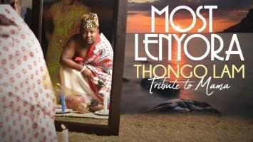 Most Lenyora - Thongo Lam: Tribute to Mama (Album)