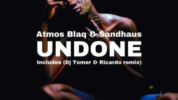 Atmos Blaq & Sandhaus - Undone (Extended Mix)