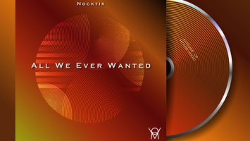 Nocktik - All We Ever Wanted EP