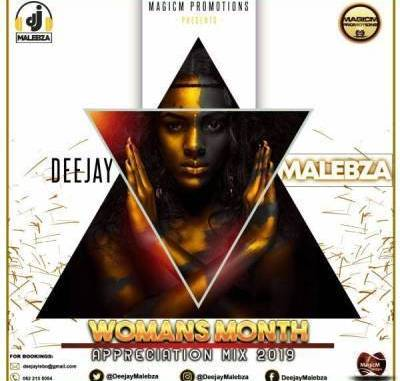 START NOW: DJ Malebza – Woman's Month Appreciation Mix2019