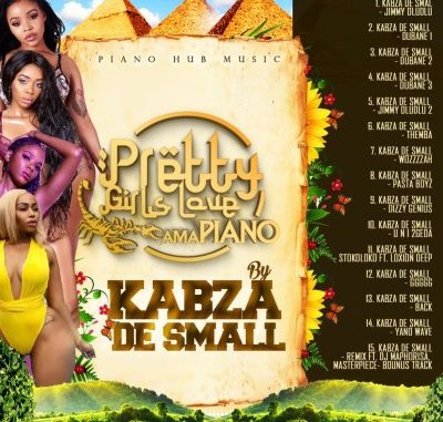 DOWNLOAD Kabza De Small Pretty Girls Love Amapiano Ep Zip