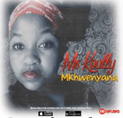 DOWNLOAD MP3 Mkhwenyana – Ms Koully