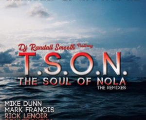 Download DJ Randall Smooth, T.S.O.N. – Blessed & Grateful (Soultronixx Oracle Remix) mp3 download
