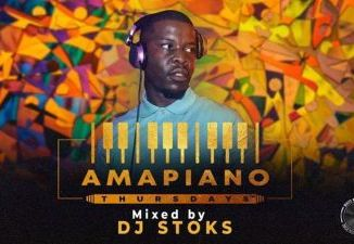 DOWNLOAD DJ STOKS Amapiano Thursdays Mix Mp3 song download