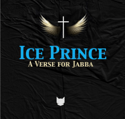 DOWNLOAD Ice Prince A Verse For Jabba Mp3 SONG DOWNLOAD