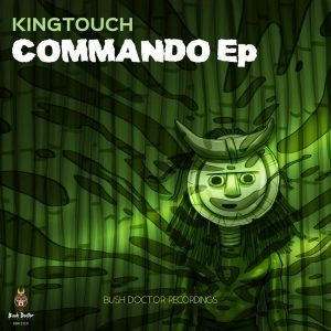 DOWNLOAD King Touch Commando EP Zip MP3 MUSIC