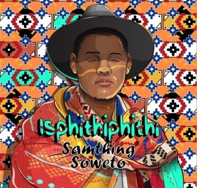 DOWNLOAD Samthing Soweto Uvalo Mp3 song download