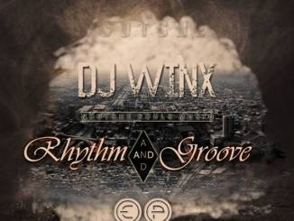 Download DJ Winx – Rhythm And Groove EP mp3 song download
