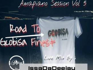 Issa Da Deejay – Amapiano Session Vol 5 (Road To Gcobisa Finest Live Mix) mp3 music download