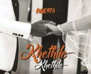 https://up.fakaza.com/files/2019/05/Kwesta_-_Khethile_Khethile_ft_Makwa_Tshego_AMG_Thee_Legacy.mp3